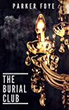 The Burial Club