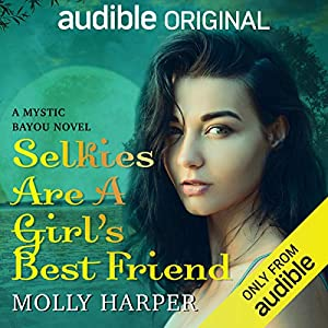 Selkies are a Girl's Best Friend (Mystic Bayou, #3)