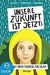 Unsere Zukunft ist jetzt: Kämpfe mit Greta Thunberg fürs Klima!