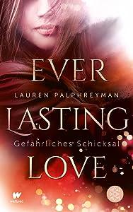 Everlasting Love - Gefährliches Schicksal (Cupid's Match, #1)
