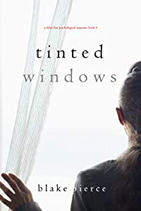Tinted Windows (Chloe Fine #6)