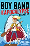 Boy Band of the Apocalypse: Washed Up (#2)