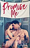 Promise Me (Diamond in the Rough #2)