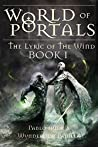 World of Portals I (The Lyric of the Wind Book 1)