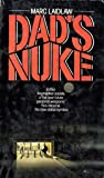 Dad's Nuke by Marc Laidlaw