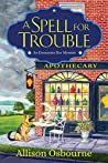 A Spell for Trouble (An Enchanted Bay Mystery #1)
