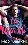 Lie with Me (Stonewall Investigations Miami #2)