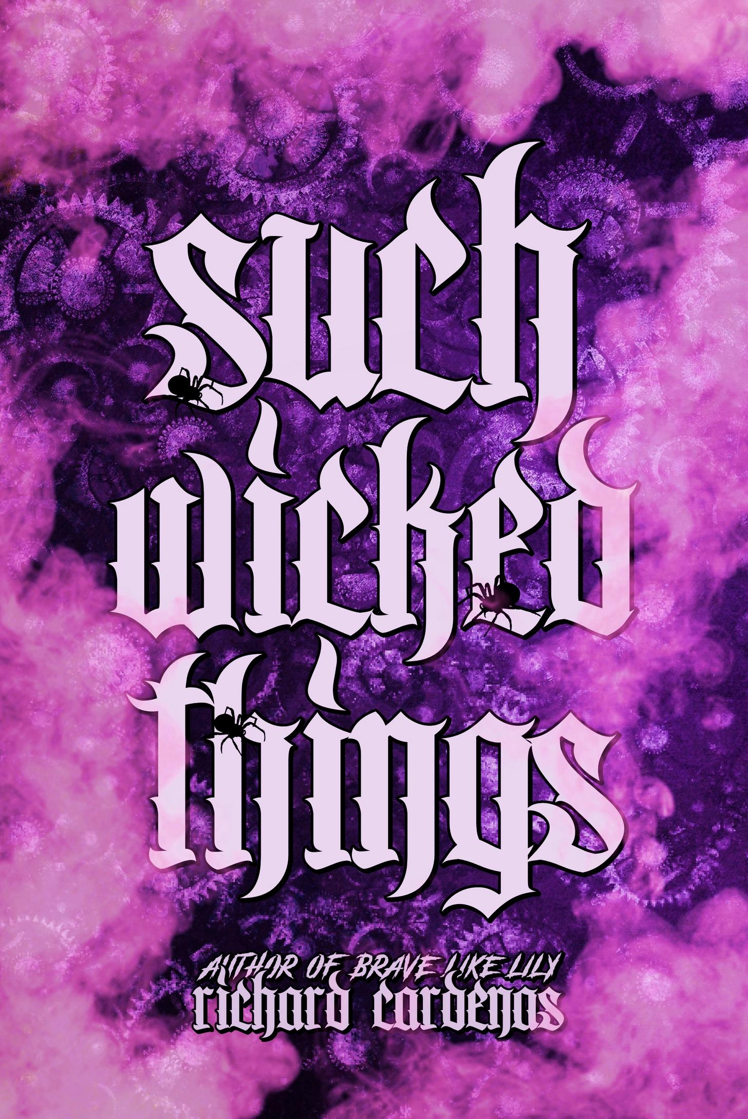 Such Wicked Things (The Salazar Chronicles, #1)