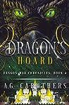 Dragon's Hoard (Dragon War Chronicles #4)