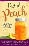 Out of Peach (Sweet Peach Bakery #10)