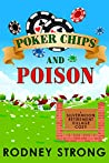 Poker Chips and Poison (A Silvermoon Retirement Village Cozy Book 1)