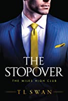 The Stopover (The Miles High Club #1)