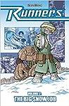 Runners, Vol. 2: The Big Snow Job (Runners, #2)