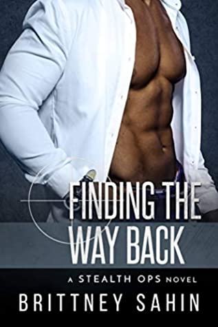Finding the Way Back (Stealth Ops #5)