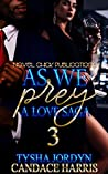 As We Prey 3: A Love Saga