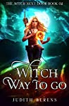 Witch Way to Go (The Witch Next Door, #2)