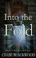 Into the Fold (Kan Savasci Cycle #3)