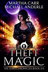 Theft of Magic (The Leira Chronicles, #6)