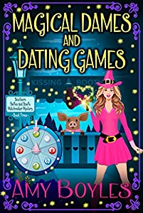 Magical Dames and Dating Games (Southern Belles and Spells Matchmaker Mystery, #3)