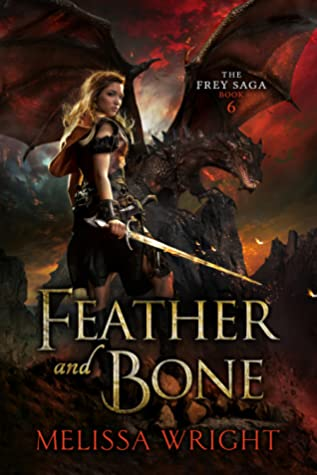 Feather and Bone (The Frey Saga #6)