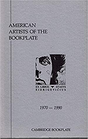 American Artists of the Bookplate, 1970-1990