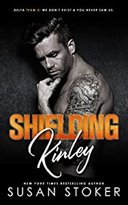 Shielding Kinley (Delta Team Two, #2)