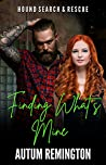 Finding What's Mine: Hound Search & Rescue Book 2