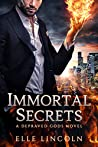 Immortal Secrets (Depraved Gods, #1)