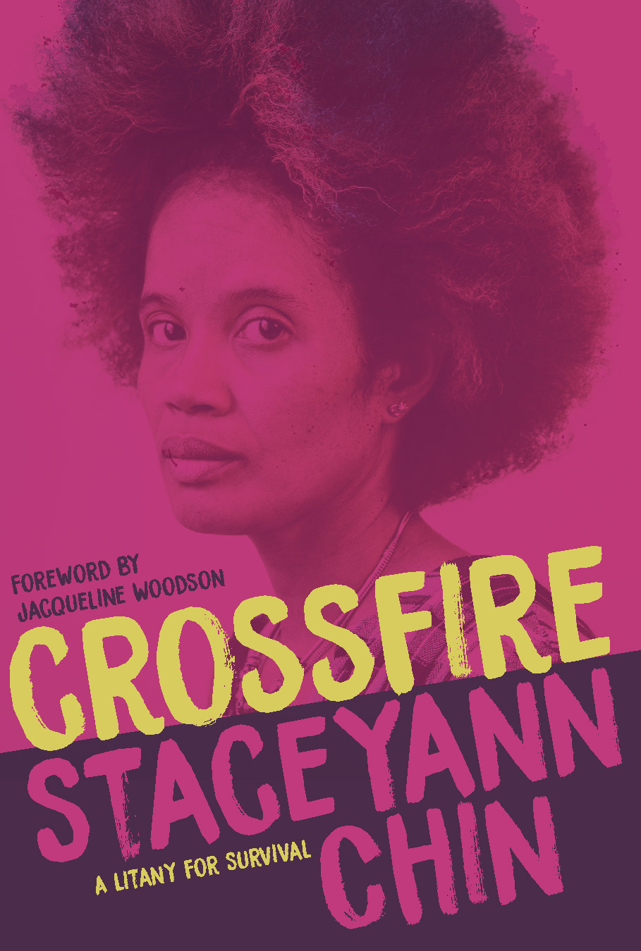 Crossfire: A Litany for Survival