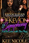 DeKevion & Symphony Fell in Love with the Plug