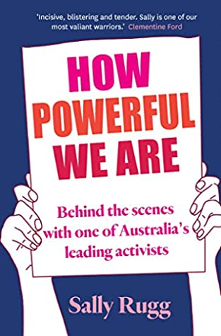 How Powerful We Are by Sally Rugg