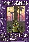 The Foundation Trilogy (Foundation (Publication Order) #1-3)