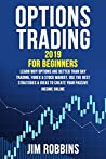 Options Trading 2019 For Beginners. Learn why Options are better than Day Trading, Forex & Stock Market. Use the best strategies & ideas to create your passive income online.