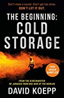 The Beginning: Cold Storage