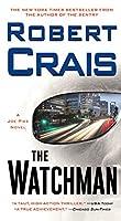 The Watchman (Elvis Cole, #11; Joe Pike, #1)
