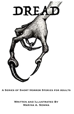 Dread: A Series of Short Horror Stories for Adults