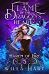 The Flame of the Dragon's Heart (Harem of Fire, #3)