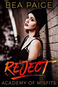 Reject (Academy of Misfits, #2)