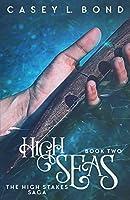 High Seas (The High Stakes Saga)