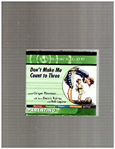 Don't Make Me Count to Three (2 Audio Cd)