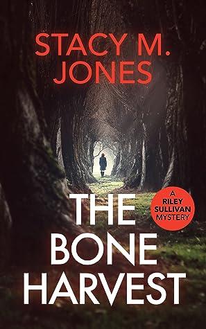 The Bone Harvest (Riley Sullivan Mystery Book 2)
