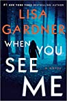 When You See Me (Detective D.D. Warren, #11; Gardner Universe, #20) audiobook download free