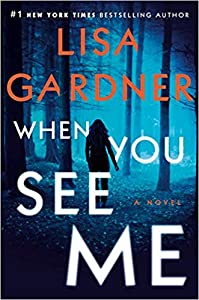 When You See Me (Detective D.D. Warren, #11; Gardner Universe, #20)