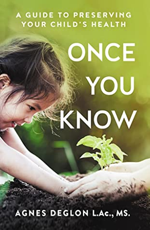 ONCE YOU KNOW - A Guide To Preserving Your Child's Health