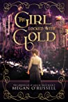 The Girl Locked with Gold (The Chronicles of Maggie Trent #2)