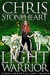 Light Warrior (Chronicles of the Light Book 6)