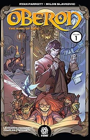 Oberon Vol. 1: The King of Lies