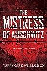The Mistress of Auschwitz
