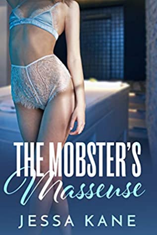 The Mobster's Masseuse by Jessa Kane