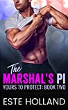 The Marshal's PI (Yours to Protect, #2)